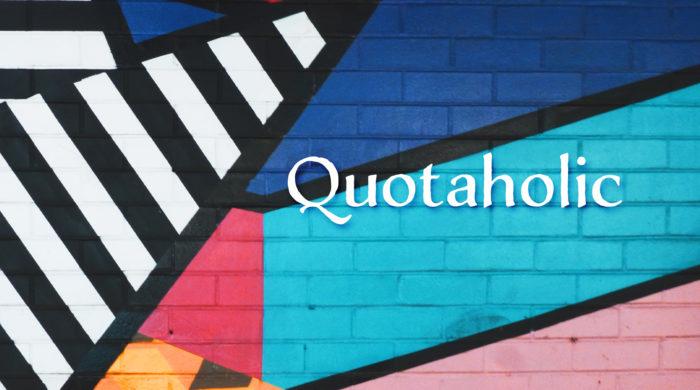 quotaholic