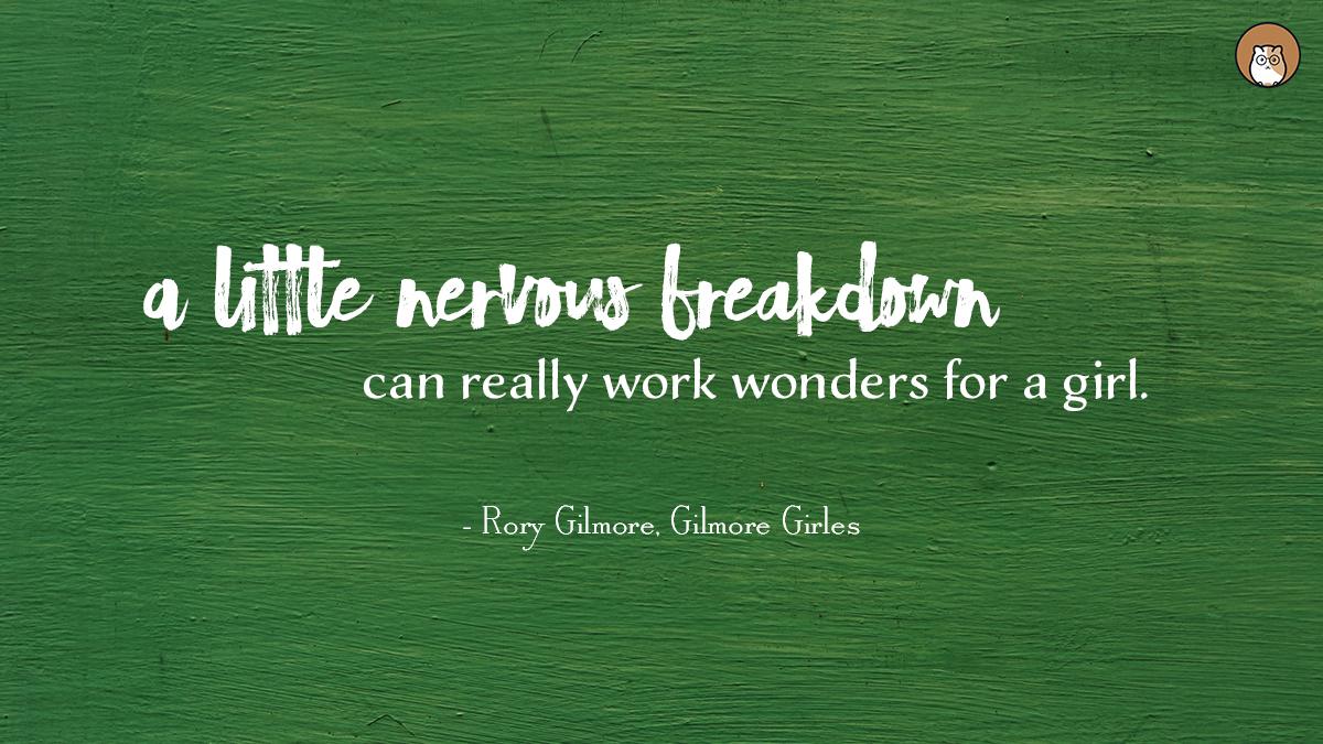 inspiration, girls, gilmore girls, quote